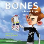Bones by Brent Pope, Illustrated by Gary O'Neill